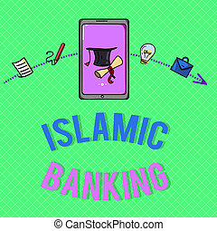 Text sign showing Islamic Banking. Conceptual photo Banking system based on the principles of Islamic law