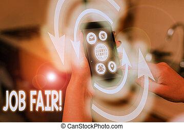 Text sign showing Job Fair. Conceptual photo event where ...
