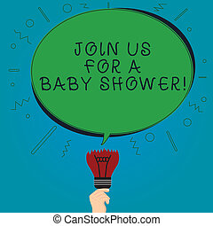 Text sign showing Join Us For A Baby Shower. Conceptual photo Invitation to celebrate the next baby coming Blank Oval Color Speech Bubble Above a Broken Bulb with Failed Idea icon.