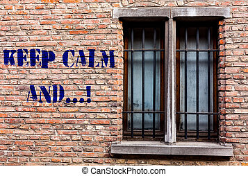 Text sign showing Keep Calm And. Conceptual photo motivational poster produced by British government.