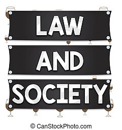 Text sign showing Law And Society. Conceptual photo Address ...