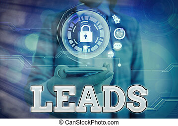 Text sign showing Leads. Conceptual photo demographic information of customer interested in specific product.