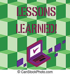 Text sign showing Lessons Learned. Conceptual photo experiences distilled project that should actively taken Color Mail Envelopes around Laptop with Check Mark icon on Monitor Screen.