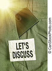 Text sign showing Lets Discuss. Conceptual photo asking someone to talk about something with demonstrating or showing Small little wallet inside man trousers front pocket near notation paper.