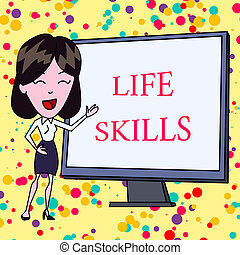 Text sign showing Life Skills. Conceptual photo skill that is necessary for full participation in everyday life White Female in Standing Pointing Blank Screen Whiteboard Presentation.