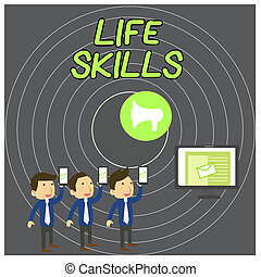 Text sign showing Life Skills. Conceptual photo skill that is necessary for full participation in everyday life SMS Email Marketing Media Audience Attraction Personal Computer Loudspeaker.