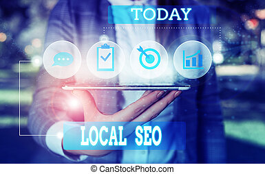 Text sign showing Local Seo. Conceptual photo This is an ...