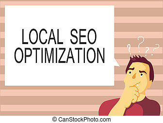 Text sign showing Local Seo Optimization. Conceptual photo increase Search Visibility to Rank on Top list
