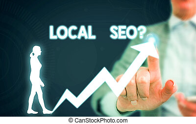 Text sign showing Local Seoquestion. Conceptual photo incredibly effective way to market your local business online Female human wear formal work suit presenting presentation use smart device.