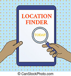 Text sign showing Location Finder. Business photo showcasing A service featured to find the address of a selected place Hands Holding Magnifying Glass Against Switched Off Touch Screen Tablet