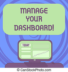 Text sign showing Manage Your Dashboard. Conceptual photo controlling the interface to monitor sales online Mounted Computer Screen with Line Graph on Desk Blank Color Text Box.