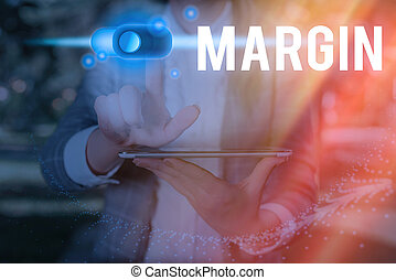 Text sign showing Margin. Conceptual photo extra amount of ...