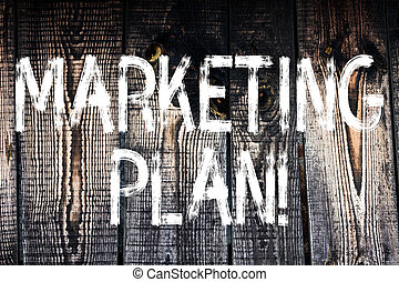 Text sign showing Marketing Plan. Conceptual photo Business Advertising Strategies Market Successful Ideas Wooden background vintage wood wild message ideas intentions thoughts.