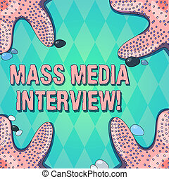 Text sign showing Mass Media Interview. Conceptual photo question and answers for the purpose of broadcast Starfish photo on Four Corners with Colorful Pebbles for Poster Ads Cards.
