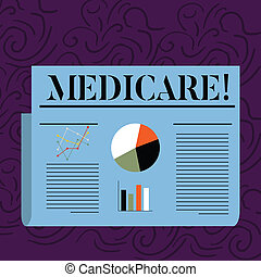 Text sign showing Medicare. Conceptual photo Federal health insurance for showing above 65 or with disabilities Colorful Layout Design Plan of Text Line, Bar, Linear and Pie Chart Diagram.
