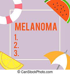 Text sign showing Melanoma. Conceptual photo A malignant...
