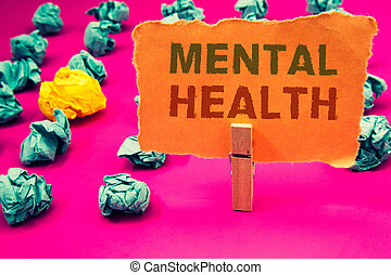 Text sign showing Mental Health. Conceptual photos Psychological and Emotional Condition Wellbeing of a person