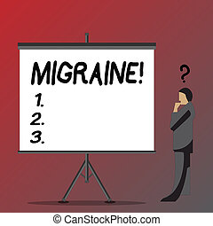 Text sign showing Migraine. Conceptual photo Recurrent headache in one side of head nausea and disturbed vision Businessman with Question Mark Above his Head Standing Beside Blank Screen.
