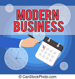 Text sign showing Modern Business. Conceptual photo Introduction to the philosophy of large corporate enterprise Male Hand Formal Suit Crosses Off One Day Calendar Red Ink Ballpoint Pen.