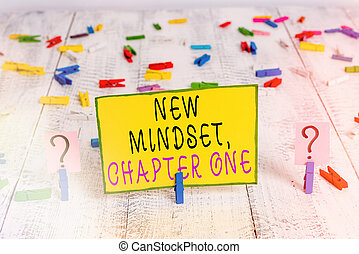 Text sign showing New Mindset, Chapter One. Conceptual photo change on attitudes and thinking Improve hard work Scribbled and crumbling sheet with paper clips placed on the wooden table.
