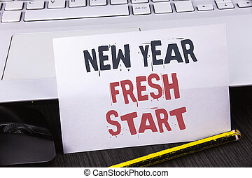Text sign showing New Year Fresh Start. Conceptual photo Time to follow resolutions reach out dream job written on White Sticky Note Paper placed on wooden table Pencil Laoptop Mouse.