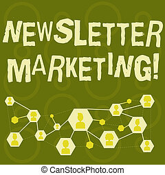 Text sign showing Newsletter Marketing. Conceptual photo act of sending a commercial messages to customer Online Chat Head Icons with Avatar and Connecting Lines for Networking Idea.
