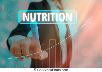 Text sign showing Nutrition. Business photo showcasing act or process of nourishing or being nourished by nutrients Arrow symbol going upward denoting points showing significant achievement