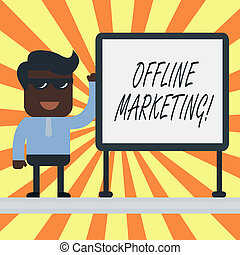 Text sign showing Offline Marketing. Conceptual photo Advertising strategy published outside of the internet.