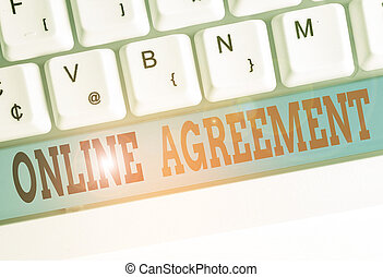 Text sign showing Online Agreement. Conceptual photo contract modelled signed and executed electronically.