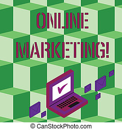 Text sign showing Online Marketing. Conceptual photo leveraging web based channels spread about companys brand Color Mail Envelopes around Laptop with Check Mark icon on Monitor Screen.