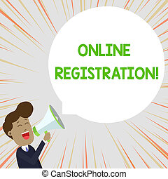 Text sign showing Online Registration. Conceptual photo Process to Subscribe to Join an event club via Internet Young Man Shouting into Megaphone Floating Round Shape Empty Speech Bubble.