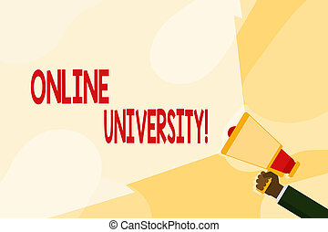 Text sign showing Online University. Conceptual photo provides education programs through electronic media Hand Holding Megaphone with Blank Wide Beam for Extending the Volume Range.