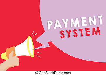 Text sign showing Payment System. Conceptual photo...