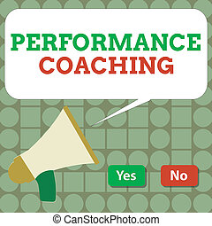 Text sign showing Performance Coaching. Conceptual photo Facilitate the Development Point out the Good and Bad