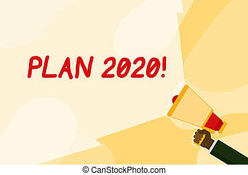 Text sign showing Plan 2020. Conceptual photo detailed proposal for doing or achieving something next year Hand Holding Megaphone with Blank Wide Beam for Extending the Volume Range.