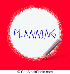 Text sign showing Planning. Conceptual photo achieving ...