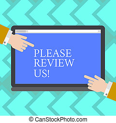 Text sign showing Please Review Us. Conceptual photo tell opinion in order to make changes or make decision Hu analysis Hands from Both Sides Pointing on a Blank Color Tablet Screen.