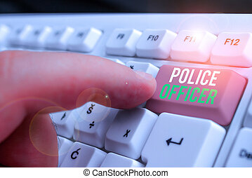 Text sign showing Police Officer. Conceptual photo a demonstrating who is an officer of the law enforcement team.