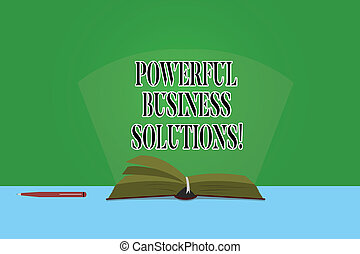 Text sign showing Powerful Business Solutions. Conceptual photo ideas used to help a company achieve its goals Color Pages of Open Book photo on Table with Pen and Light Beam Glaring.
