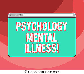 Text sign showing Psychology Mental Illness. Conceptual...
