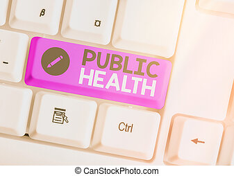 Text sign showing Public Health. Conceptual photo science of protecting and improving the health of a community Different colored keyboard key with accessories arranged on empty copy space.