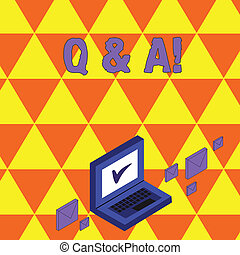 Text sign showing Q And A. Conceptual photo defined as questions being asked and answers Color Mail Envelopes around Laptop with Check Mark icon on Monitor Screen.