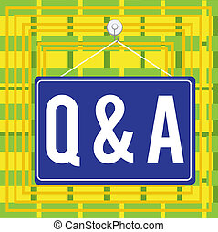 Text sign showing Q And A. Conceptual photo defined as ...