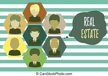 Text sign showing Real Estate. Business photo showcasing the property consisting of land and the buildings on it Pictures frames chief executive and staff. Organization employees structure