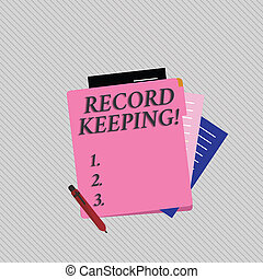 Text sign showing Record Keeping. Conceptual photo The activity or occupation of keeping records or accounts Colorful Lined Paper Stationery Partly into View from Pastel Blank Folder.