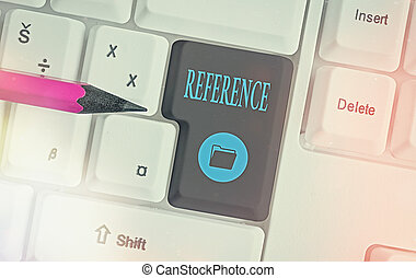 Text sign showing Reference. Conceptual photo statement of the qualifications of an individual seeking employment Different colored keyboard key with accessories arranged on empty copy space.