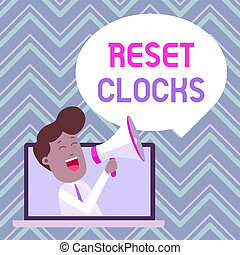 Text sign showing Reset Clocks. Conceptual photo To revisit ...