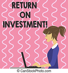Text sign showing Return On Investment. Conceptual photo ...