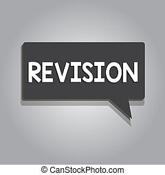 Text sign showing Revision. Conceptual photo revised edition...