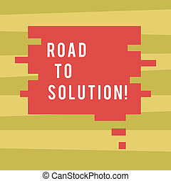 Text sign showing Road To Solution. Conceptual photo path you go to solve problem or difficult situation Blank Color Speech Bubble in Puzzle Piece Shape photo for Presentation Ads.